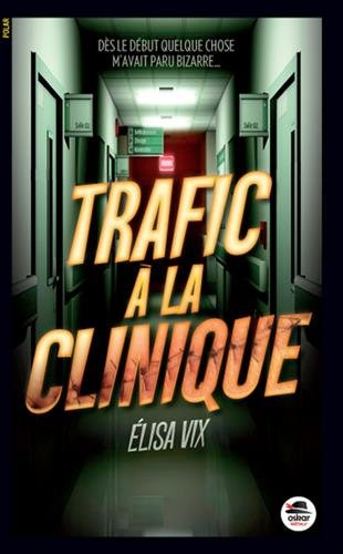 trafic-c3a0-la-clinique